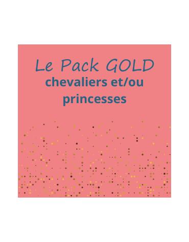 Le pack Gold chevaliers et/ou princesses