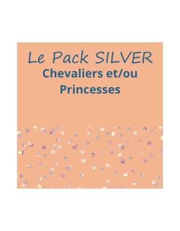 Le Pack Silver Chevaliers et/ou Princesses