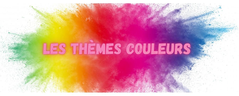 Les thèmes couleurs